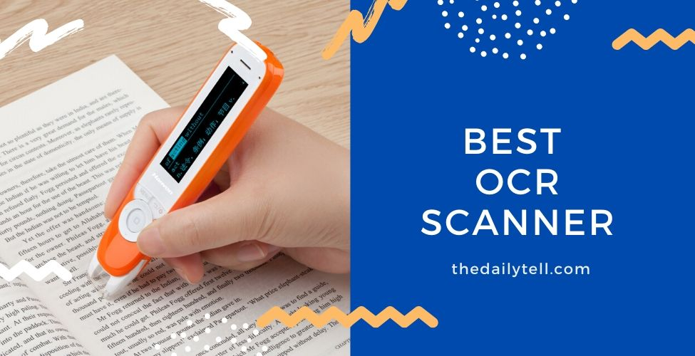 10 Best Ocr Scanner 2020 The Daily Tell